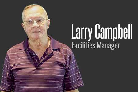 Larry Campbell - Maintenance Manager